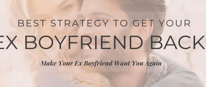 get your ex boyrfriend back