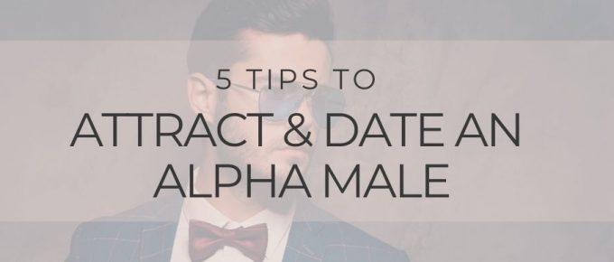 attract an alpha male